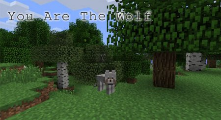 You are the wolf [1.1.0] для Minecraft