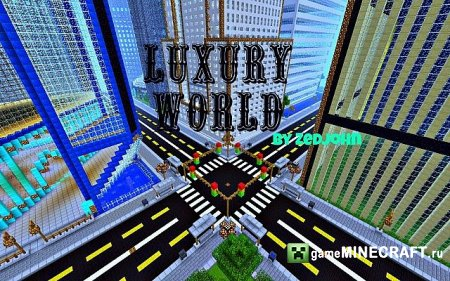 The Luxury World  [1.6.2] для Minecraft