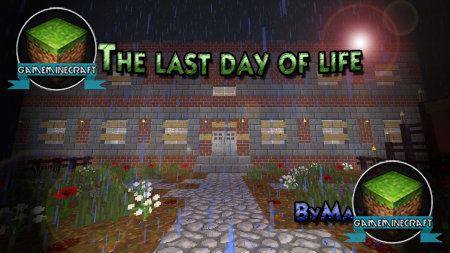 The last day of life [1.7.4]