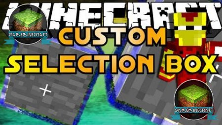 Custom Selection Box mod [1.7.9]