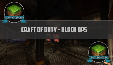 Craft of Duty – Block Ops 2 [1.7.9] для Minecraft