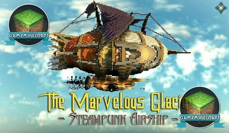 Marvelous Glacier – Steampunk Airship [1.7.9] для Minecraft
