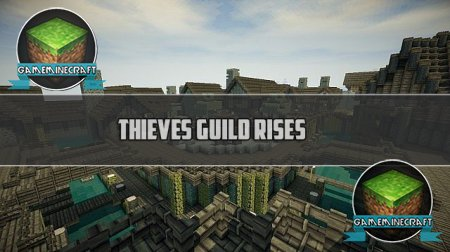 Thieves Guild Rises [1.7.9] для Minecraft