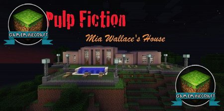 Pulp Fiction: Mia Wallace's House  [1.7.9] для Minecraft
