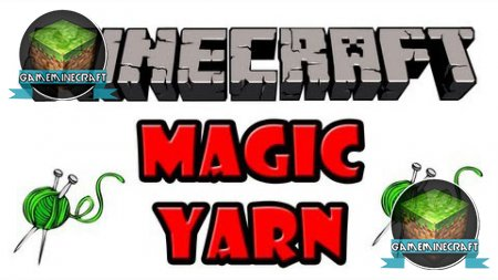 Magic Yarn [1.8.1]