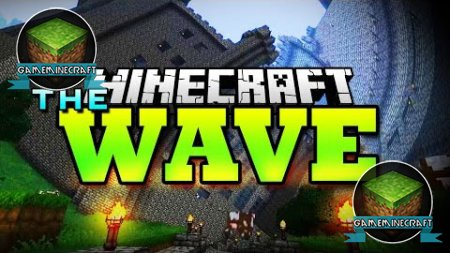 The Wave [1.8.1]